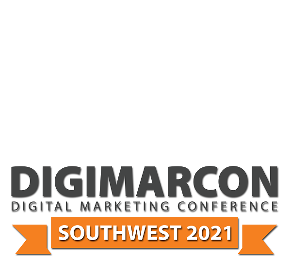 DigiMarCon Southwest 2021 – Digital Marketing Conference & Exhibition