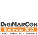 DigiMarCon Southwest 2022 – Digital Marketing Conference & Exhibition